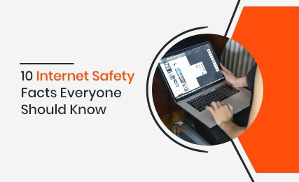 10 internet safety facts everyone should know thumbnail.jpg