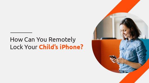 11 remotely lock child phne.jpg