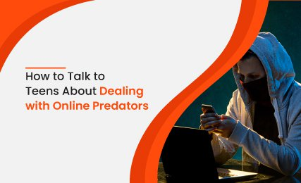 How to Talk to Teens About Dealing with Online Predators?.jpg