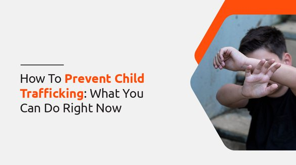 14 prevent chilf trafficking.jpg