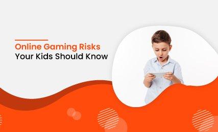Online Gaming Risks Your Kids Should Know.jpg