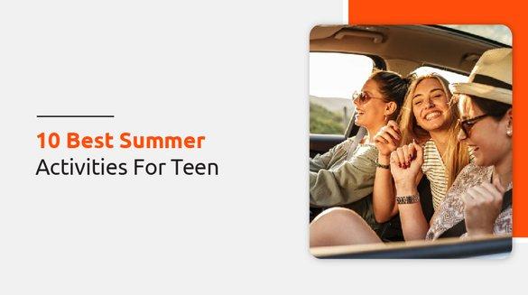 24 best summer activities for teen.jpg