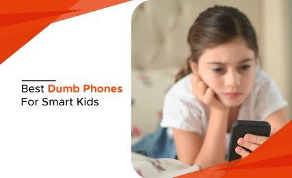 Best Dumb Phones for Smart Kids intro.jpg