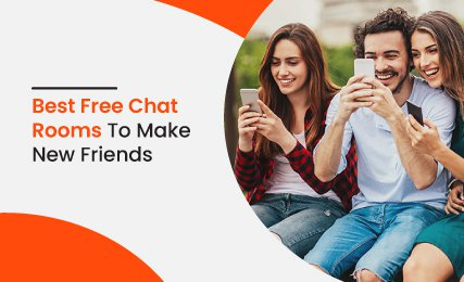 Best Free Chat Room To Make New Friends- intro.jpg