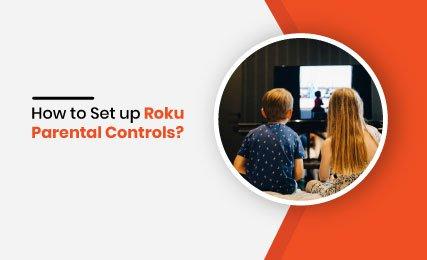 How to Set up Roku Parental Controls- intro.jpg