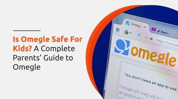 Is-Omegle Safe For Kids.jpg
