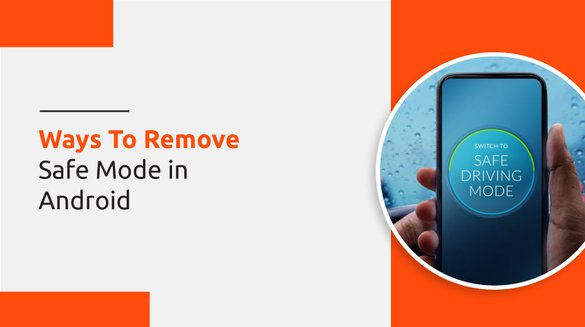 Remove Safe Mode in Android.jpg