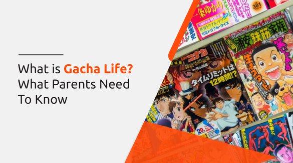 What is Gacha Life.jpg