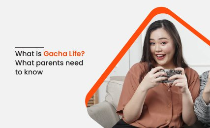 What is Gacha Life What Parents Need To Know- intro.jpg