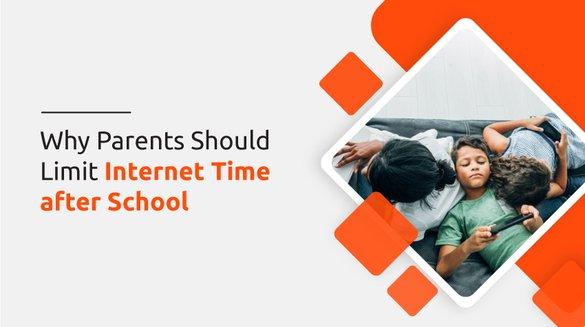 Why-parents-should Limit Internet Time after School.jpg
