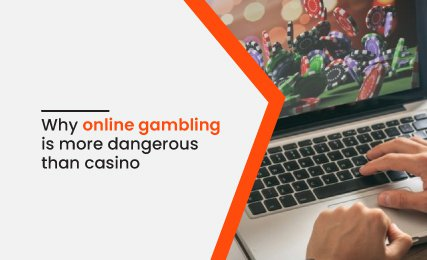 Why Online Gambling Is More Dangerous Than Casino- intro.jpg