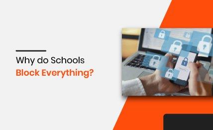 Why do Schools Block Everything intro.jpg