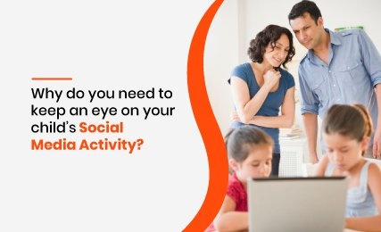 Why do you need to keep an eye on your child's social media activity-featured