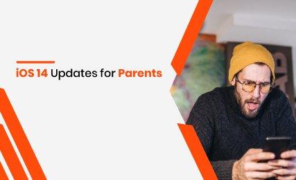 ios 14 updates for parents thumbnail.jpg