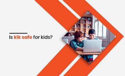 is kik safe for kids intro.jpg