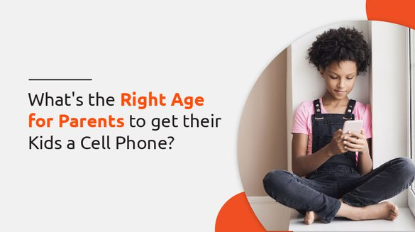 right age for parents to get thier kids phone.jpg