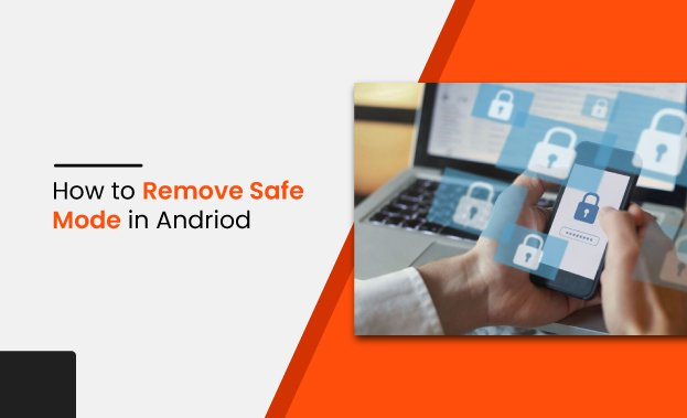 how to remove safe mode in andriod-thumbnail.jpg