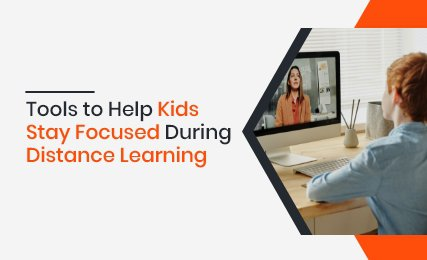 tools to help kids stay focused during distanve learning.jpg